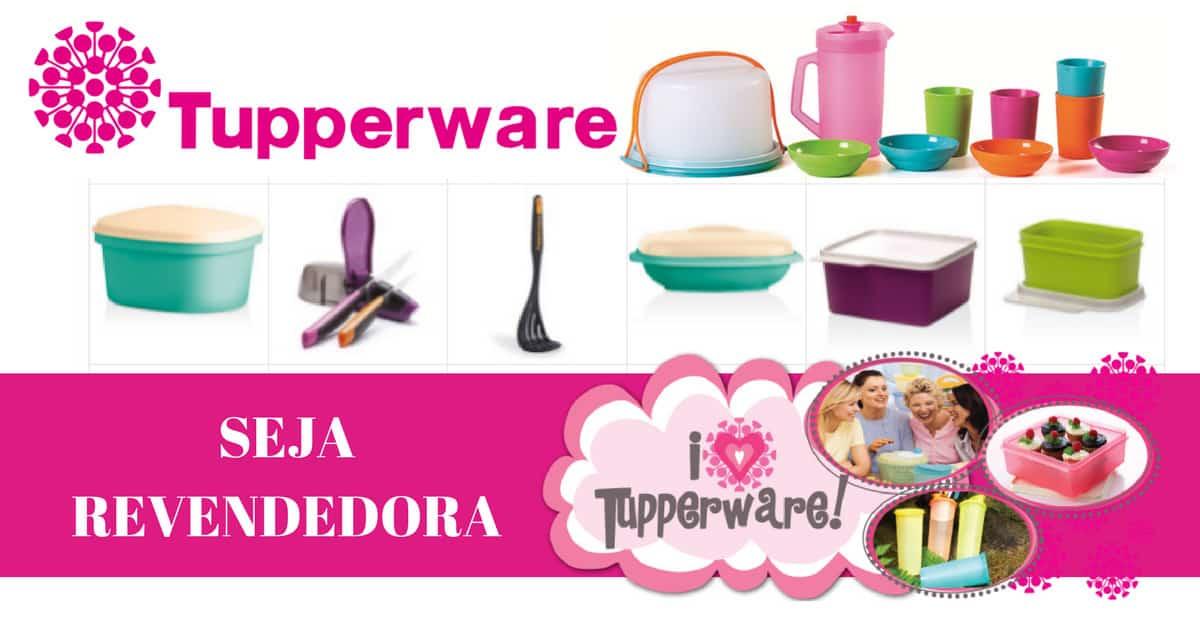 Como ser revendedora Tupperware